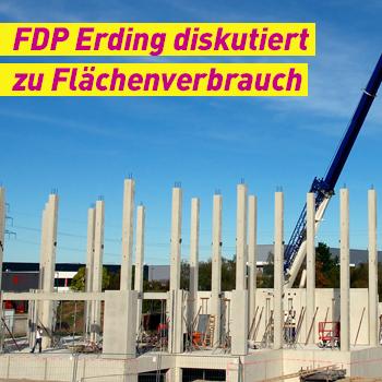 FDP Erding Banner Plakat diskutiert zu Flächenverbrauch