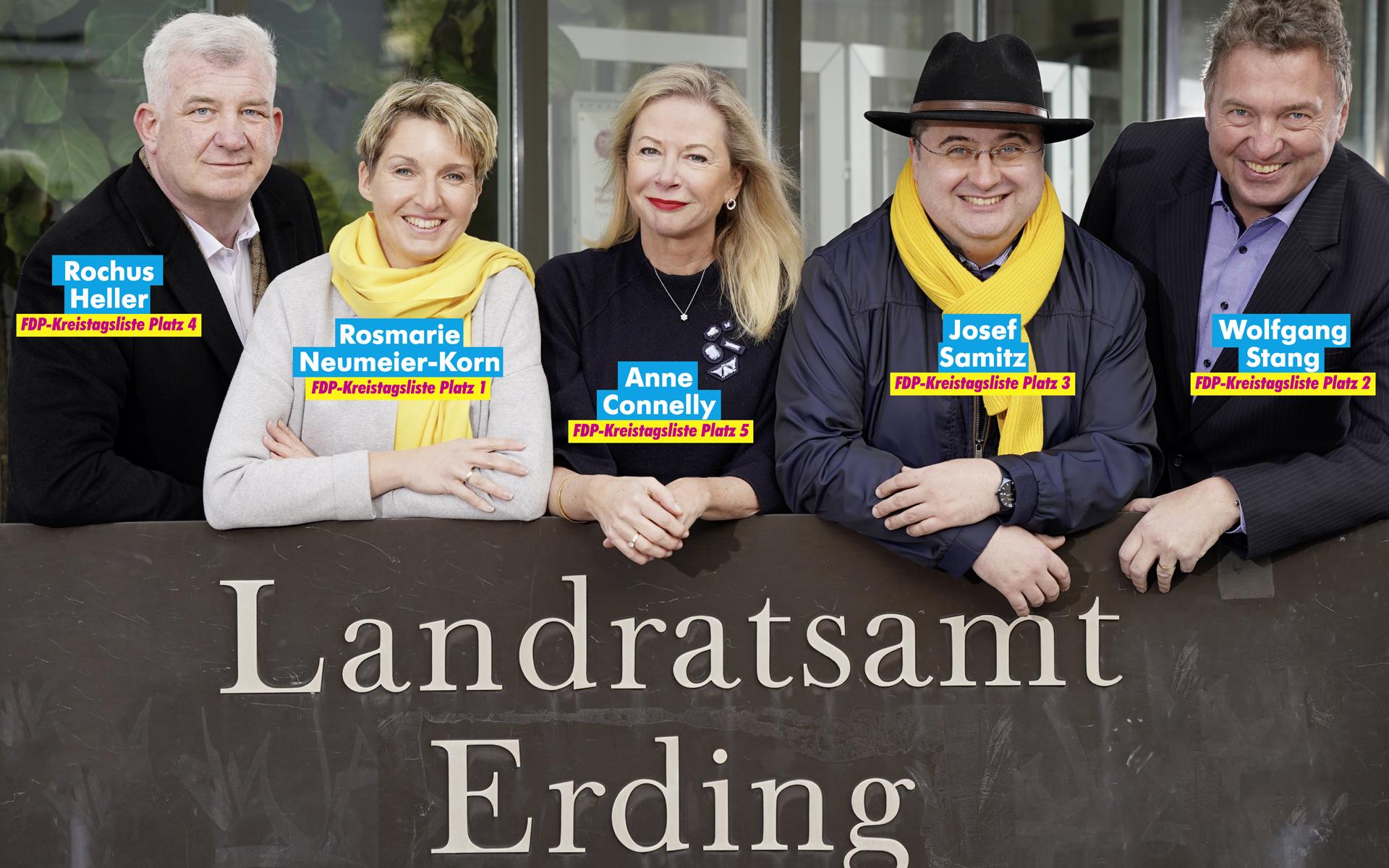FDP Erding Rochus Heller Rosmarie Neumeier Anne Connelly Josef Samitz Wolfgang Stang Landratsamt Erding Team Wer seine Heimat liebt macht sie besser 2